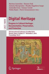 Omslag - Digital Heritage. Progress in Cultural Heritage: Documentation, Preservation, and Protection 2016: Part II