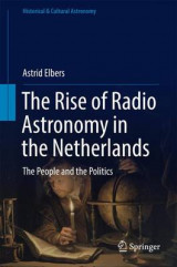 Omslag - The Rise of Radio Astronomy in the Netherlands