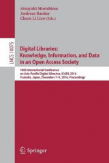 Omslag - Digital Libraries: Knowledge, Information, and Data in an Open Access Society