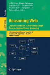 Omslag - Reasoning Web: Logical Foundation of Knowledge Graph Construction and Query Answering 2016