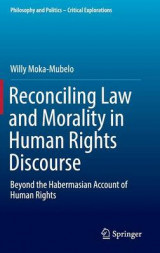 Omslag - Reconciling Law and Morality in Human Rights Discourse 2017