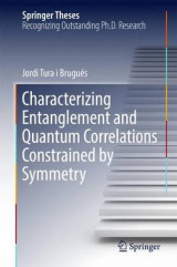 Omslag - Characterizing Entanglement and Quantum Correlations Constrained by Symmetry