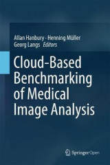 Omslag - Cloud-Based Benchmarking of Medical Image Analysis
