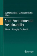 Omslag - Agro-Environmental Sustainability: Managing Crop Health Volume 1
