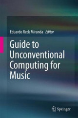 Omslag - Guide to Unconventional Computing for Music