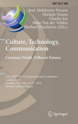 Omslag - Culture, Technology, Communication. Common World, Different Futures