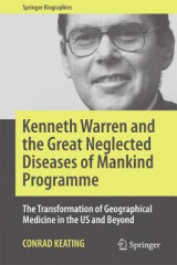 Omslag - Kenneth Warren and the Great Neglected Diseases of Mankind Programme