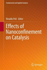 Omslag - Effects of Nanoconfinement on Catalysis