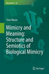 Omslag - Mimicry and Meaning: Structure and Semiotics of Biological Mimicry