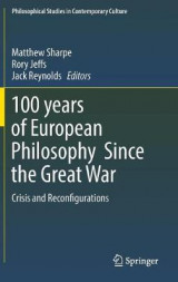 Omslag - 100 Years of European Philosophy Since the Great War