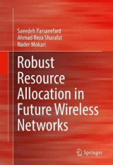 Omslag - Robust Resource Allocation in Future Wireless Networks