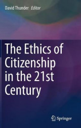 Omslag - The Ethics of Citizenship in the 21st Century