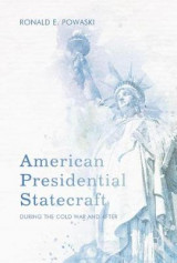 Omslag - American Presidential Statecraft