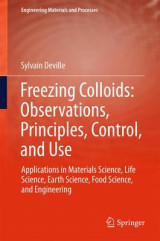 Omslag - Freezing Colloids: Observations, Principles, Control, and Use
