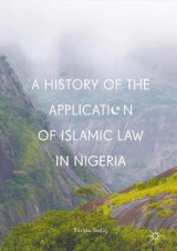 Omslag - A History of the Application of Islamic Law in Nigeria