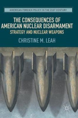 Omslag - The Consequences of American Nuclear Disarmament