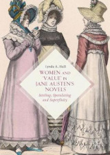 Omslag - Women and 'Value' in Jane Austen's Novels