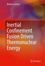 Omslag - Inertial Confinement Fusion Driven Thermonuclear Energy