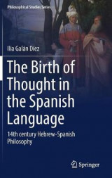Omslag - The Birth of Thought in the Spanish Language