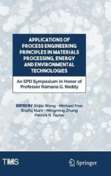 Omslag - Applications of Process Engineering Principles in Materials Processing, Energy and Environmental Technologies