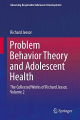 Omslag - Problem Behavior Theory and Adolescent Health: Volume 2