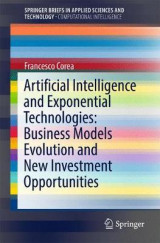 Omslag - Artificial Intelligence and Exponential Technologies: Business Models Evolution and New Investment Opportunities 2017