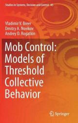 Omslag - Mob Control: Models of Threshold Collective Behavior 2017