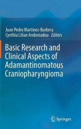 Omslag - Basic Research and Clinical Aspects of Adamantinomatous Craniopharyngioma