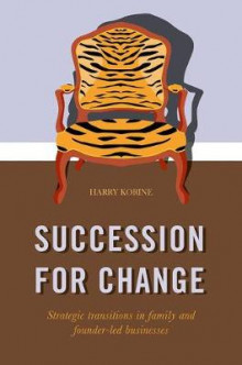 SUCCESSION FOR CHANGE av Harry Korine (Innbundet)