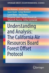 Omslag - Understanding and Analysis: The California Air Resources Board Forest Offset Protocol