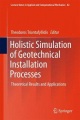 Omslag - Holistic Simulation of Geotechnical Installation Processes 2017