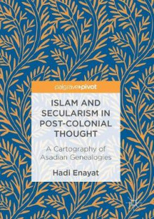 Islam and Secularism in Post-Colonial Thought av Hadi Enayat (Innbundet)