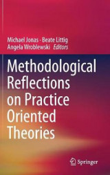 Omslag - Methodological Reflections on Practice Oriented Theories 2017