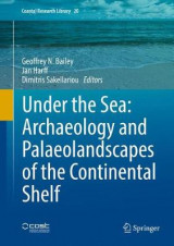 Omslag - Under the Sea: Archaeology and Palaeolandscapes of the Continental Shelf 2017