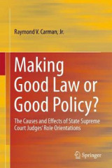 Omslag - Making Good Law or Good Policy?