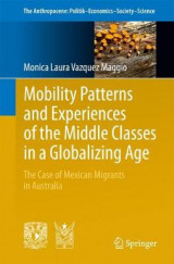 Omslag - Mobility Patterns and Experiences of the Middle Classes in a Globalizing Age
