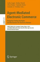 Omslag - Agent-Mediated Electronic Commerce. Designing Trading Strategies and Mechanisms for Electronic Markets
