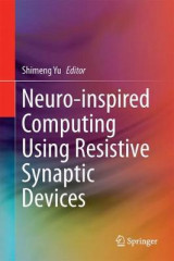 Omslag - Neuro-Inspired Computing Using Resistive Synaptic Devices 2017