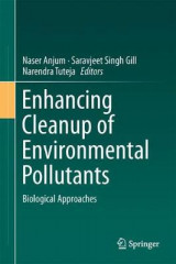 Omslag - Enhancing Cleanup of Environmental Pollutants: Biological Approaches Volume 1