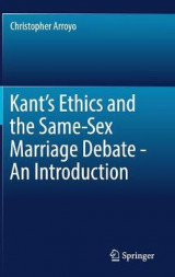 Omslag - Kant's Ethics and the Same-Sex Marriage Debate - An Introduction