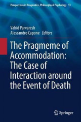 Omslag - The Pragmeme of Accommodation: The Case of Interaction around the Event of Death