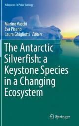 Omslag - The Antarctic Silverfish: A Keystone Species in a Changing Ecosystem 2017
