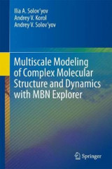 Omslag - Multiscale Modeling of Complex Molecular Structure and Dynamics with MBN Explorer