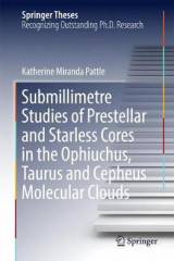 Omslag - Submillimetre Studies of Prestellar and Starless Cores in the Ophiuchus, Taurus and Cepheus Molecular Clouds 2017