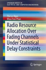 Omslag - Radio Resource Allocation Over Fading Channels Under Statistical Delay Constraints 2017