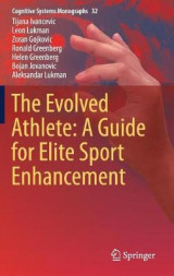 Omslag - The Evolved Athlete: A Guide for Elite Sport Enhancement