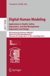 Omslag - Digital Human Modeling. Applications in Health, Safety, Ergonomics, and Risk Management: Ergonomics and Design: Part I