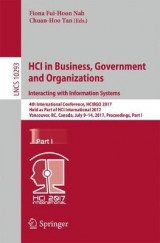 Omslag - Hci in Business, Government and Organizations. Interacting with Information Systems 2017: Part I
