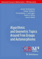 Omslag - Algorithmic and Geometric Topics Around Free Groups and Automorphisms