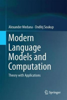Modern Language Models and Computation av Alexander Meduna (Innbundet)